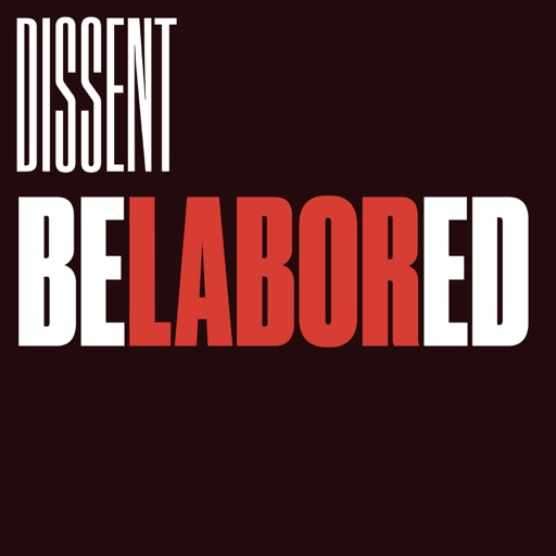 Cover image of Belabored by Dissent Magazine