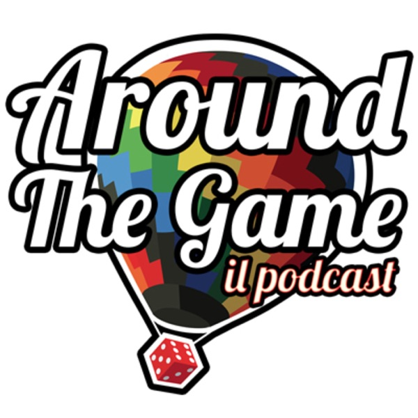 Around The Game - il Podcast