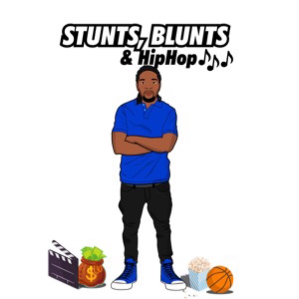 StuntsBluntsandHipHop's podcast