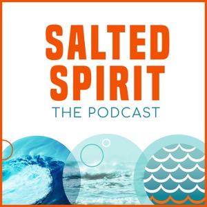 The Salted Spirit Podcast