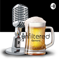 Unfiltered Opinions podcast