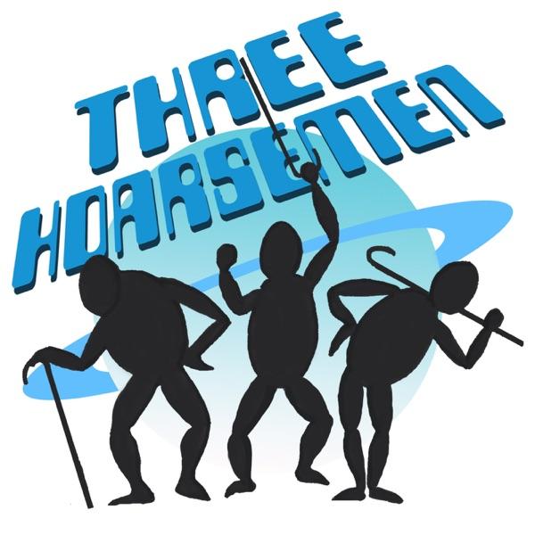 Three Hoarsemen