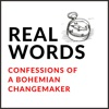Real Words | Confessions Of A Bohemian Changemaker artwork