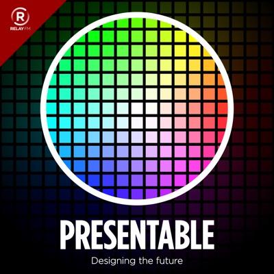 Presentable:Relay FM