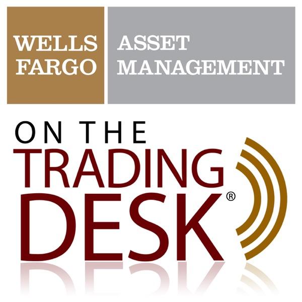 Wells Fargo Asset Management: On The Trading Desk(R)