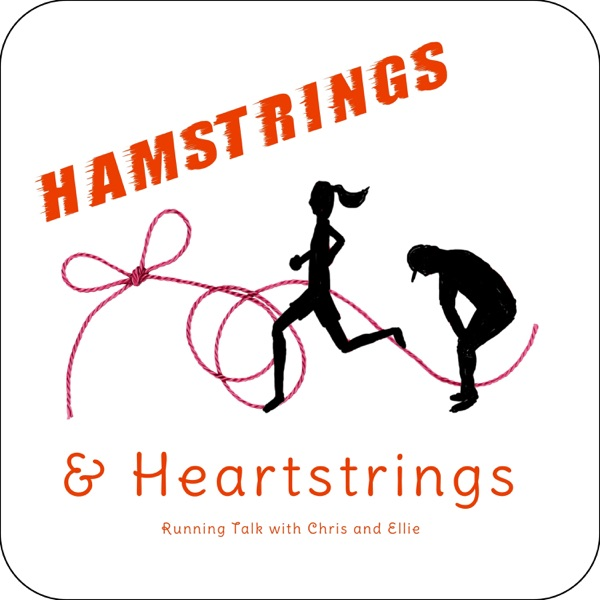 Hamstrings and Heartstrings: Running Talk with Chris and Ellie