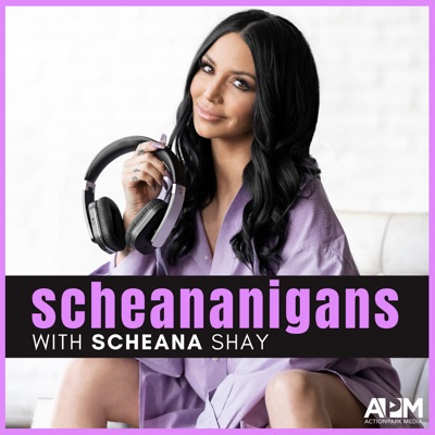 Scheananigans with Scheana Shay:ACTIONPARK MEDIA