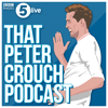 That Peter Crouch Podcast - BBC Radio 5 live