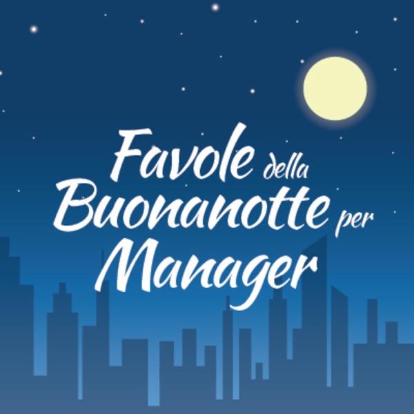 Favole della buonanotte per manager