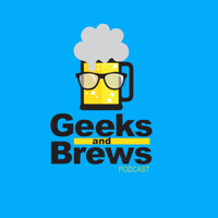 Geeks And Brews podcast