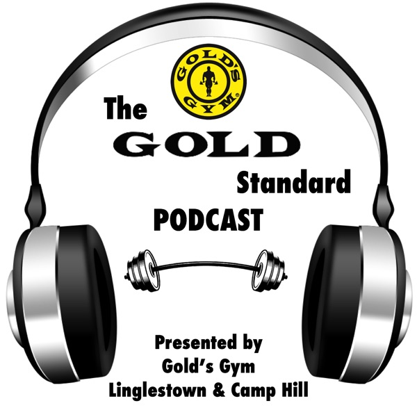 GOLD STANDARD Podcast