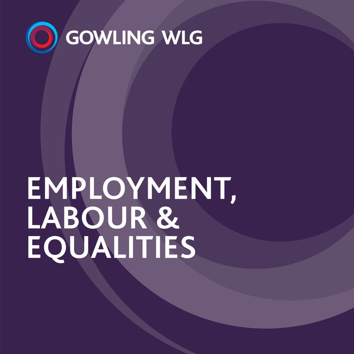 Employment, Labour & Equalities - Gowling WLG
