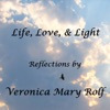 """""""Life, Love, & Light"""" with Veronica Mary Rolf artwork"""