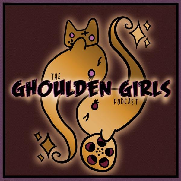 Ghoulden Girls Podcast