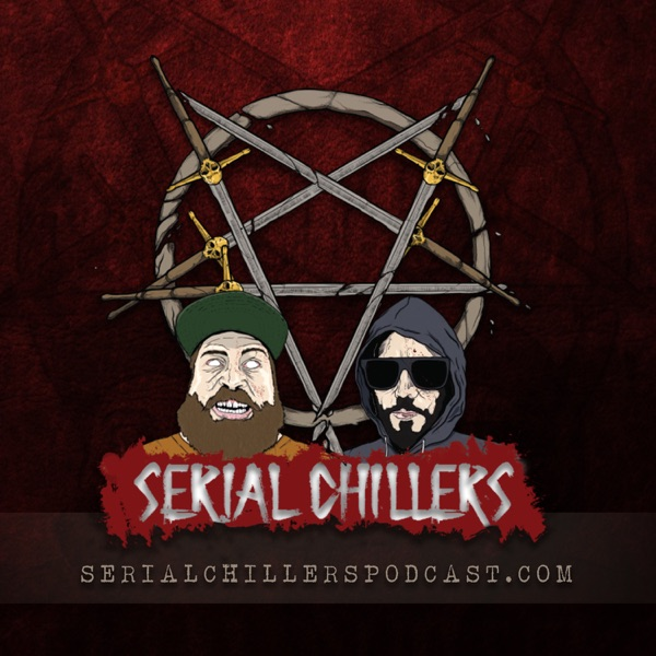 Serial Chillers Podcast