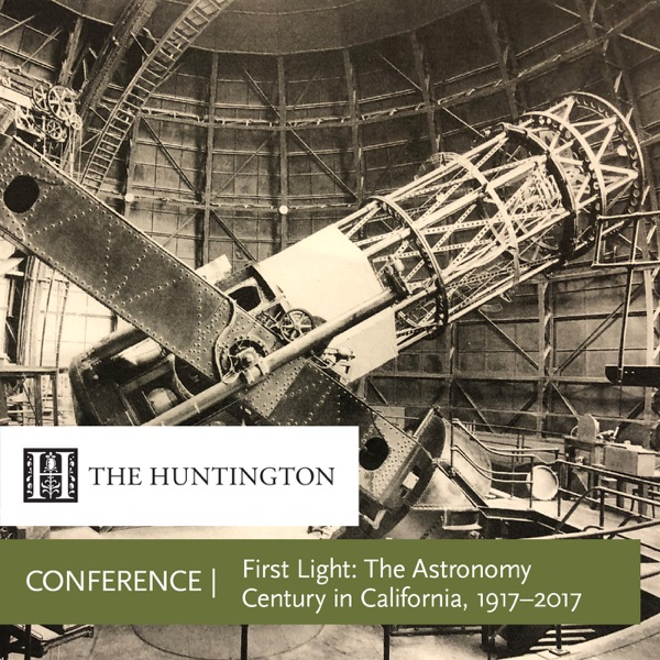 First Light: The Astronomy Century in California, 1917–2017