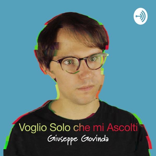 Voglio Solo che mi Ascolti - I podcast di Govinda