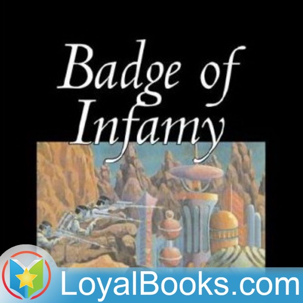 Badge of Infamy by Lester Del Rey