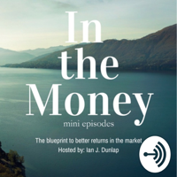 In the Money (mini episodes) podcast