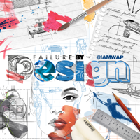 Failure by Design podcast