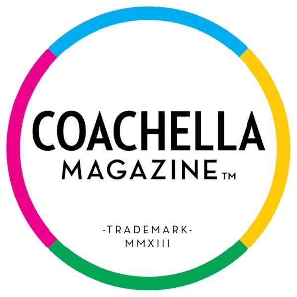 Coachella Magazine