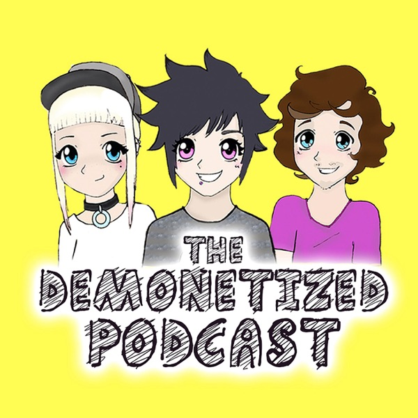 The Demonetized Podcast | Listen Free on Castbox