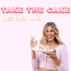 Take The Cake with Kate Noel