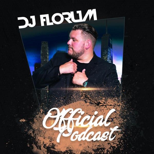 Dj Florum Official Podcast – Podcast – Podtail