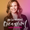 Do Something Beautiful  artwork