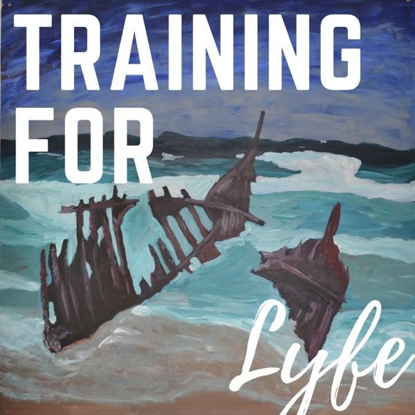 Training For Lyfe
