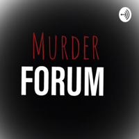 MurderForum podcast