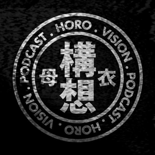 Horo Vision Podcast