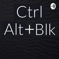 Ctrl+Alt+Blk podcast