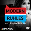 Modern Ruhles with Stephanie Ruhle: Compelling Conversations in Culturally Complicated Times artwork
