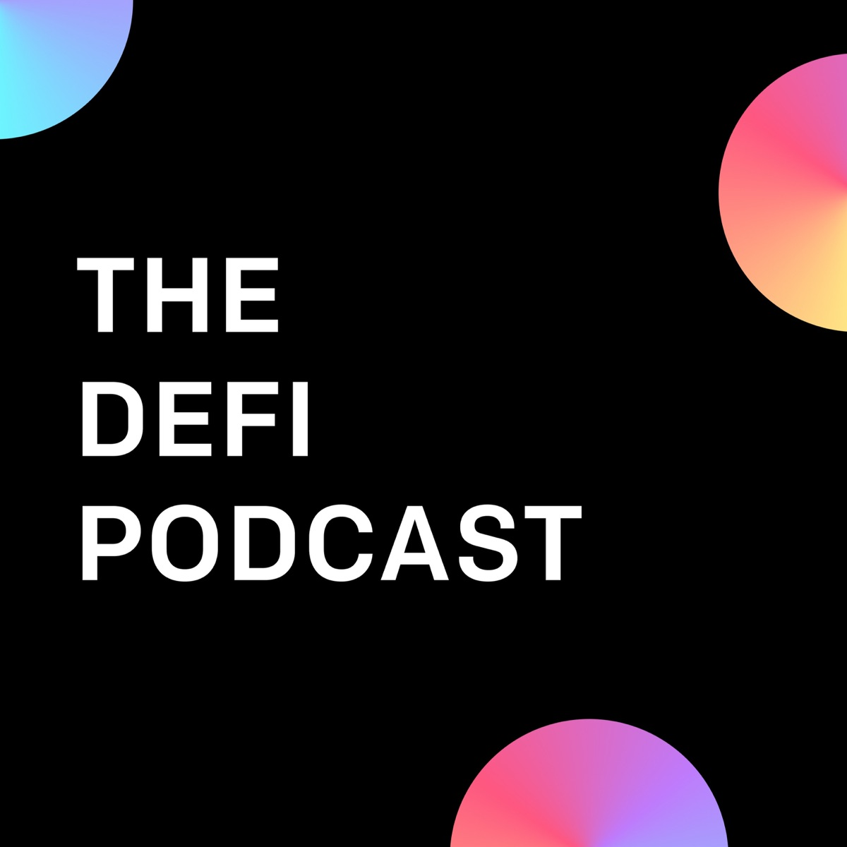 The DeFi Podcast