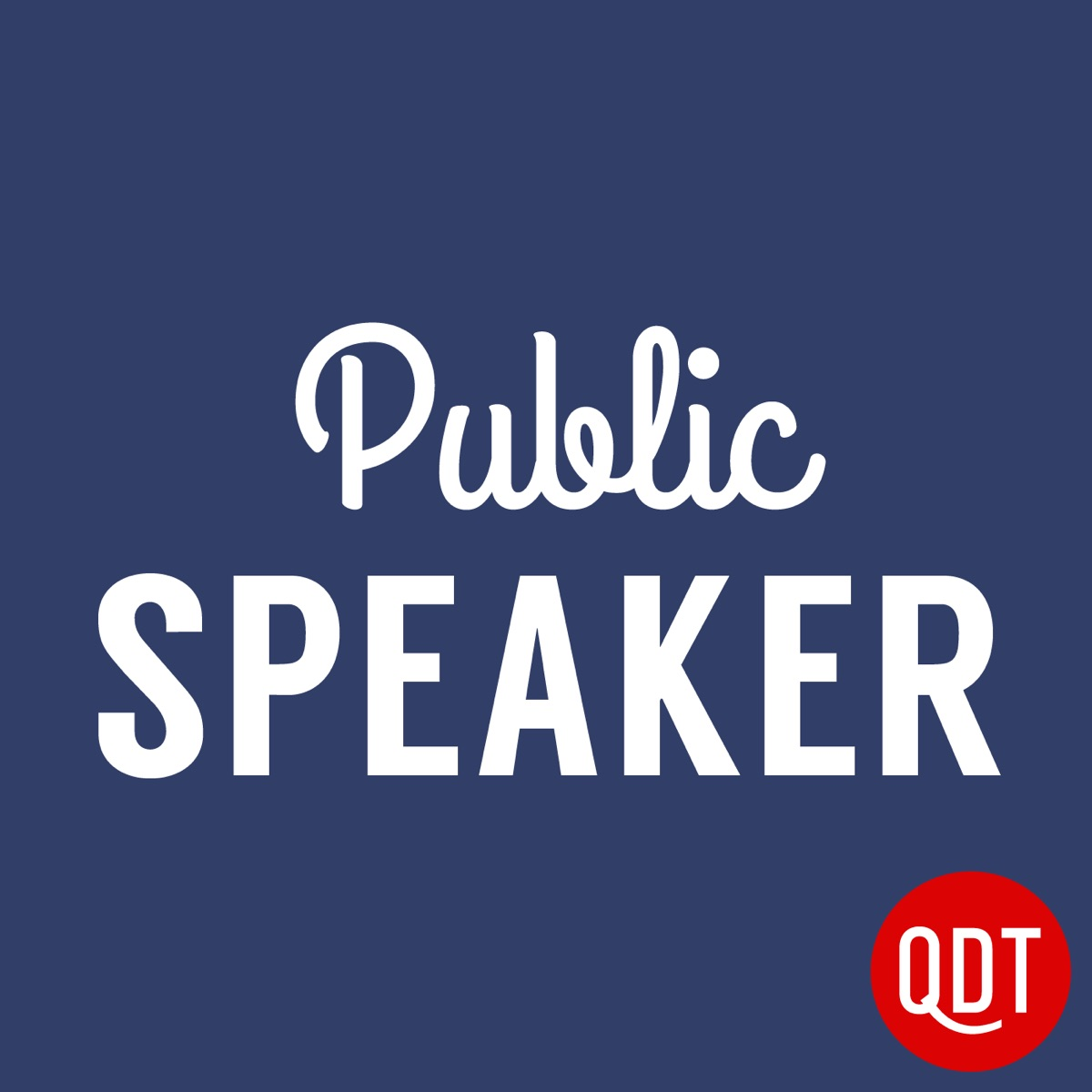 The Public Speaker's Quick and Dirty Tips for Impr