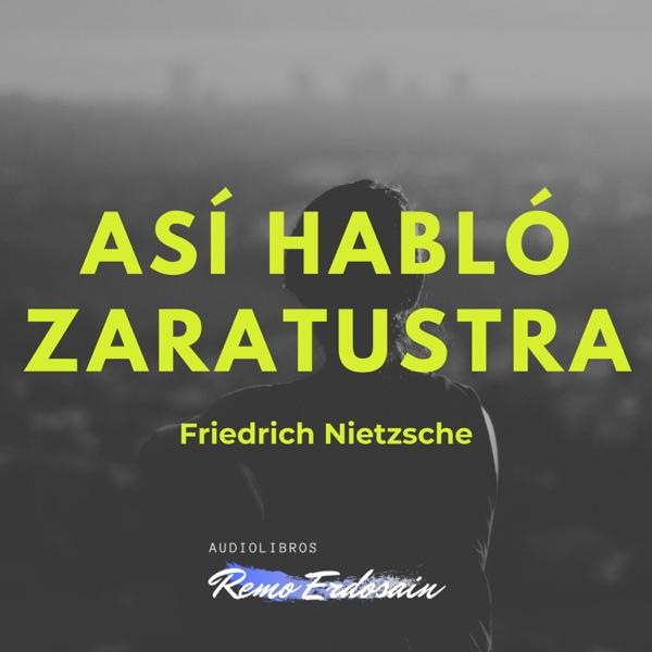 Audiolibro Así hablo Zaratustra | Friedrich Nietzsche