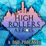 Image of High Rollers DnD podcast