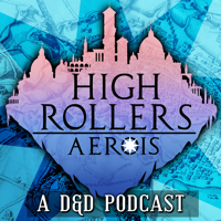 High Rollers DnD podcast