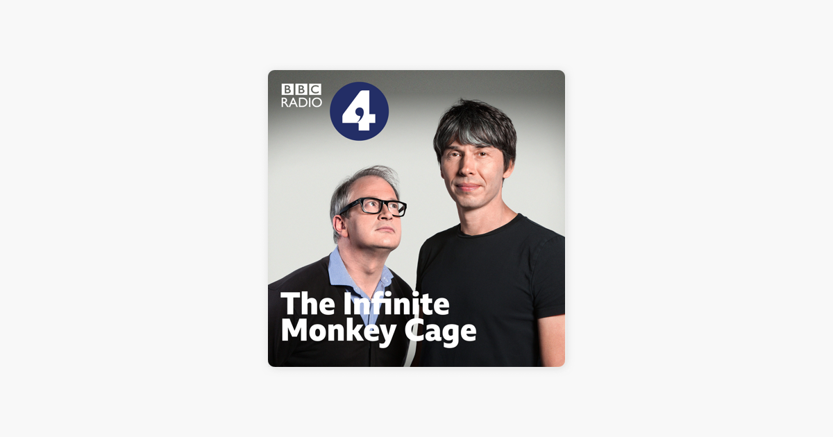 The Infinite Monkey Cage on Apple Podcasts