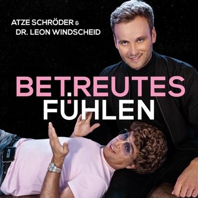Betreutes Fühlen:Atze Schröder & Leon Windscheid