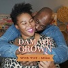 Dam We Grown artwork
