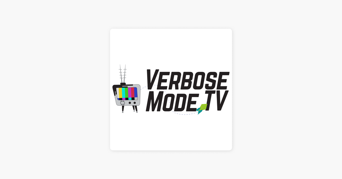 Verbose Mode TV on Apple Podcasts