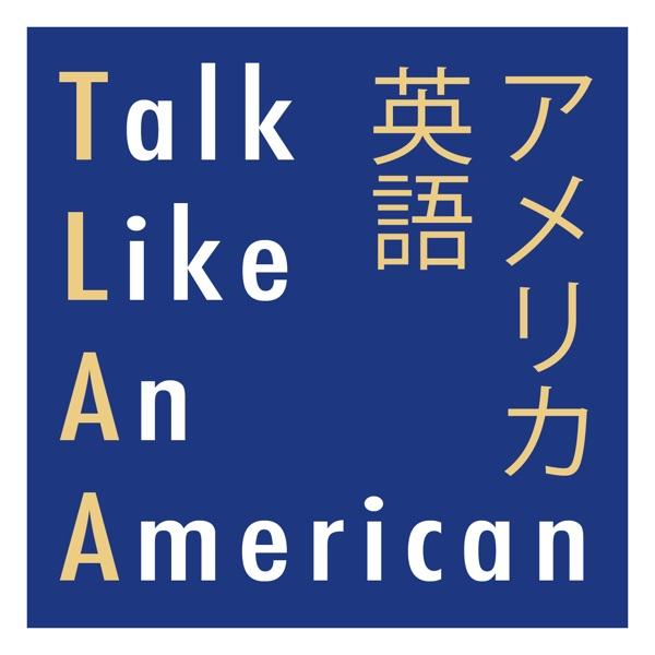 Talk Like An American