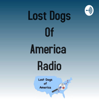 Lost Dogs of America Radio