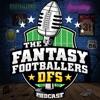 Fantasy Footballers DFS - Fantasy Football Podcast artwork