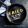 Fried. The Burnout Podcast artwork