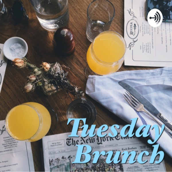 Tuesday Brunch