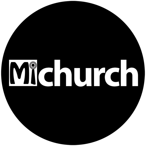 MiChurch Weekly Messages