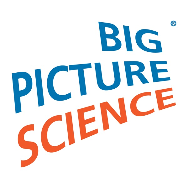 Big Picture Science | Podbay